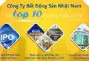 Công Ty Bất Động Sản Nhật Nam Lọt Top 10 Thương Hiệu Uy Tín