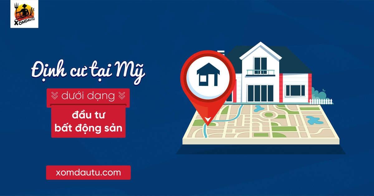 Đầu tư bất động sản để định cư