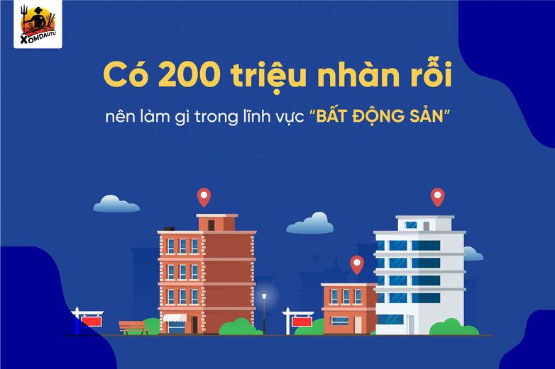 Co 200 Trieu Nhan Roi Nen Lam Gi Trong Bat Dong San