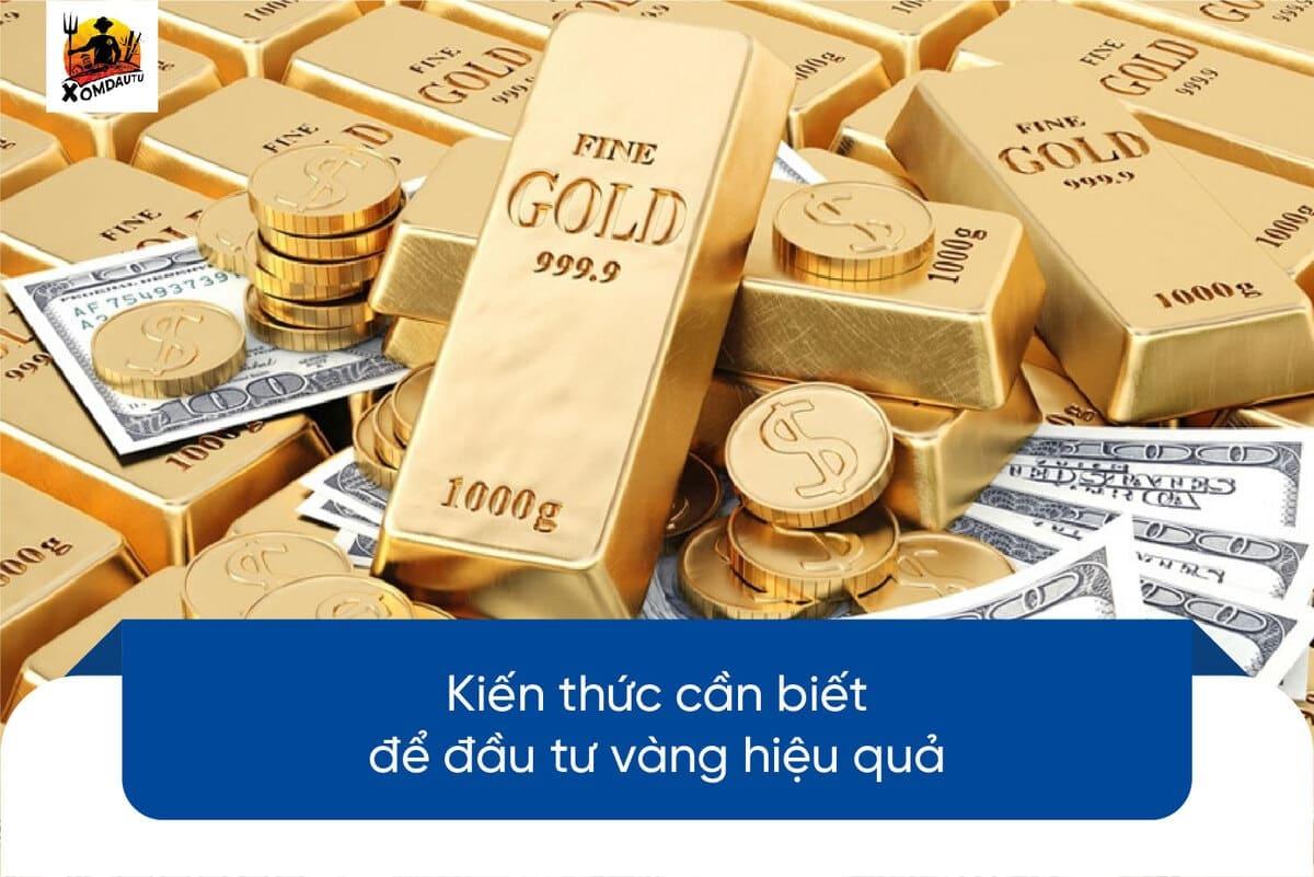 Kiến thức đầu tư vàng