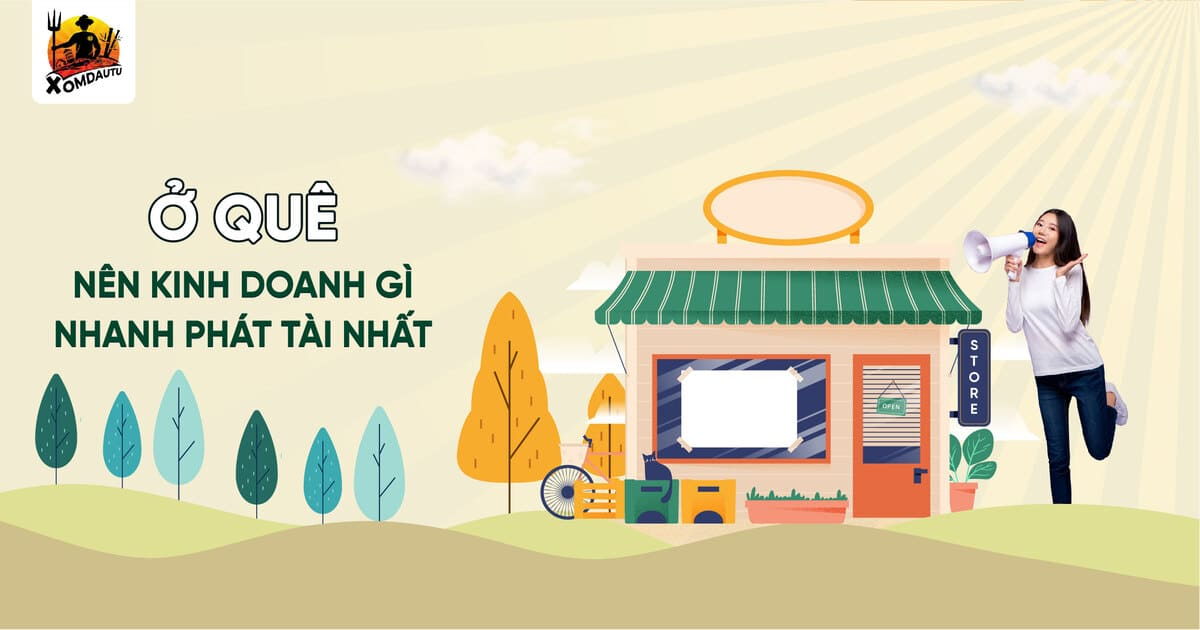 O Que Nen Kinh Doanh Gi Nhanh Phat Tai Nhat
