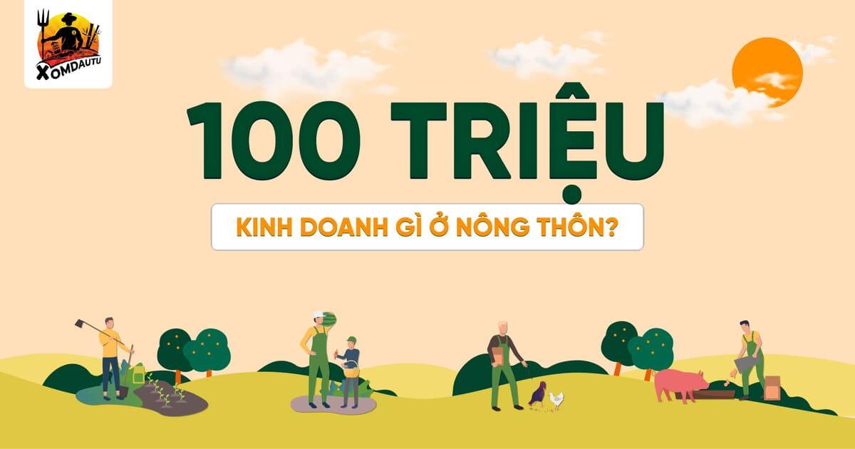 100 Trieu Kinh Doanh Gi O Nong Thon