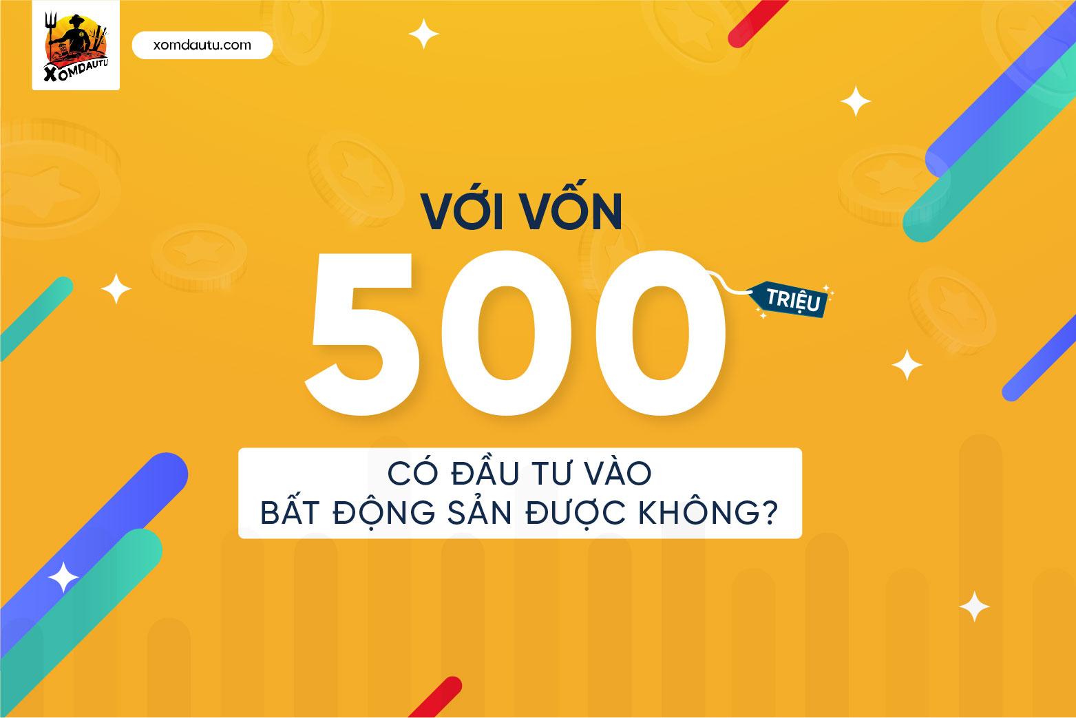 500 Trieu Dau Tu Dat O Dau Bat Dong San