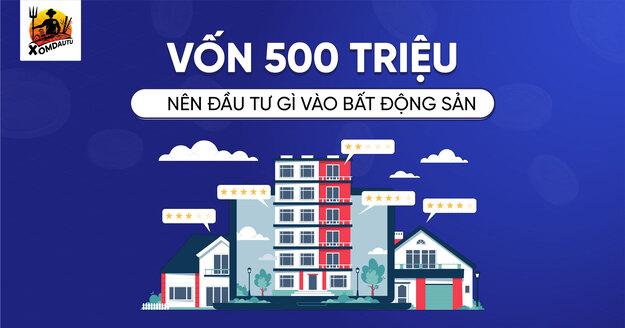 Co 500 Trieu Dau Tu Gi Vao Bat Dong San