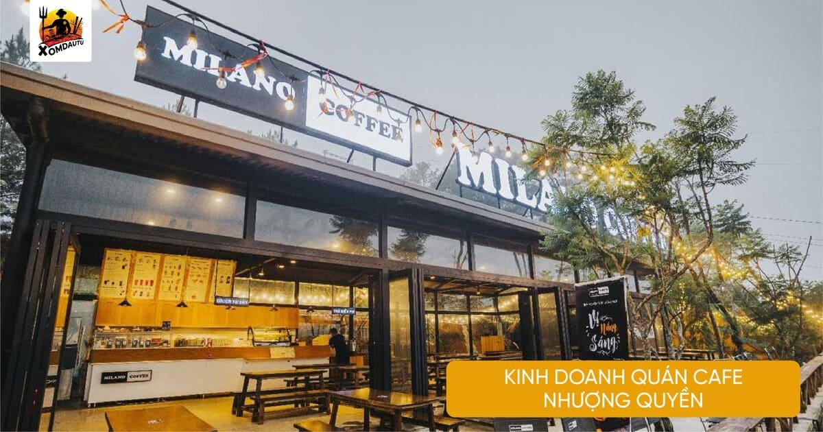 Kinh Doanh Quan Cafe Nhuong Quyen