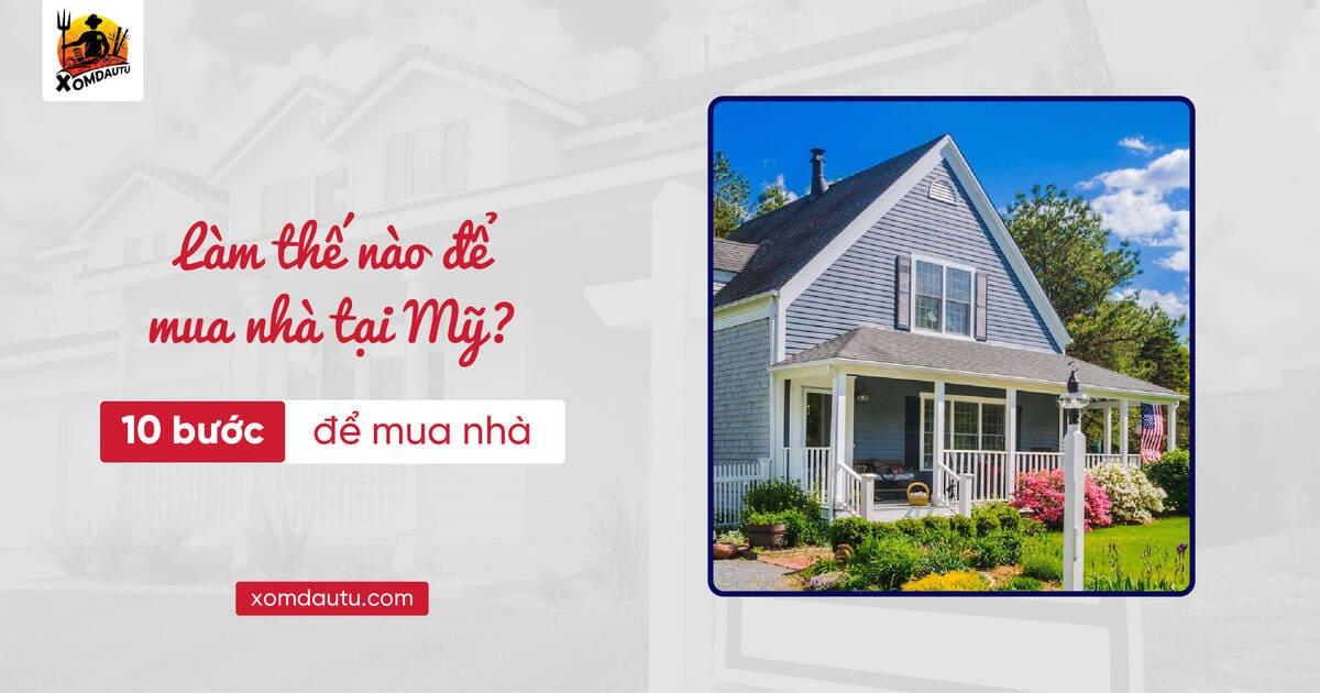 Làm thế nào mua nhà ở mỹ